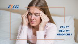 ASK A PT! Headaches, Can PT Help?