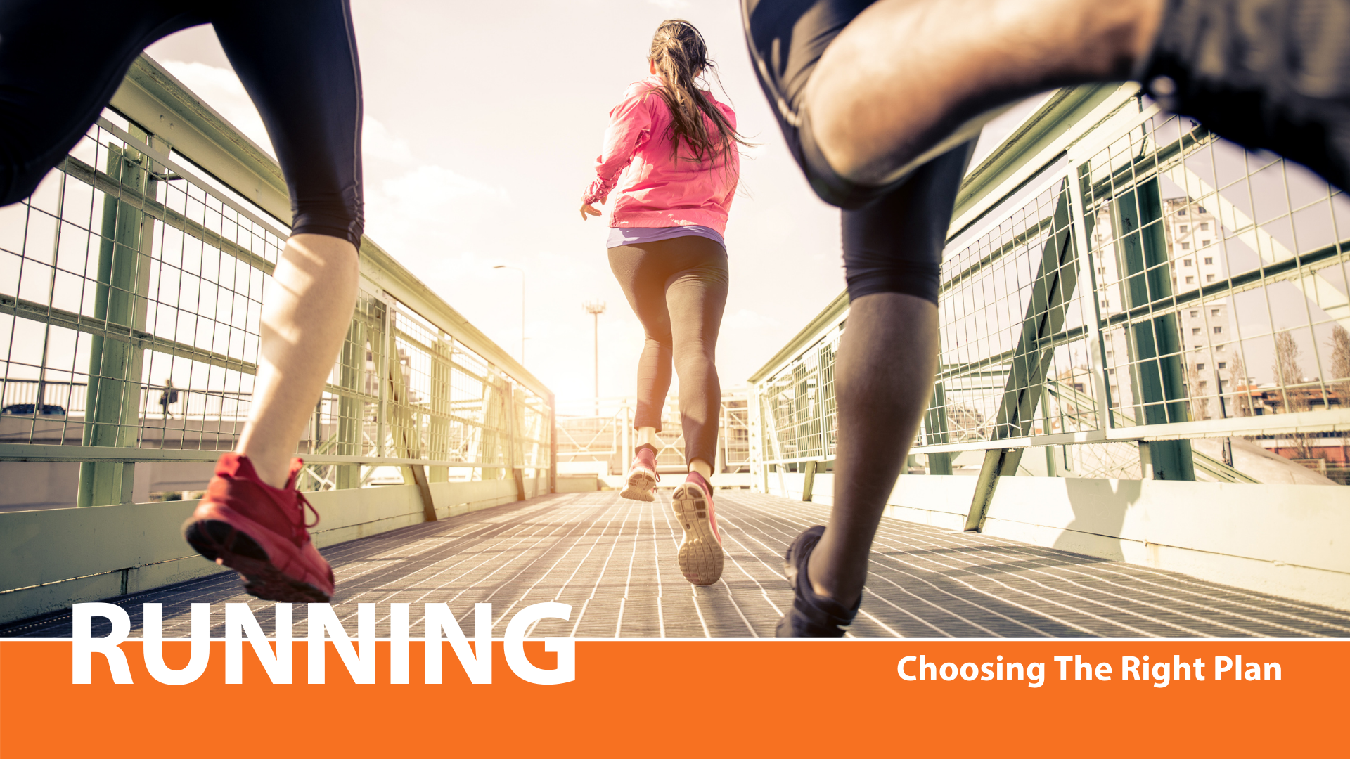 Read more about the article RUNNING: Choosing The Right Plan
