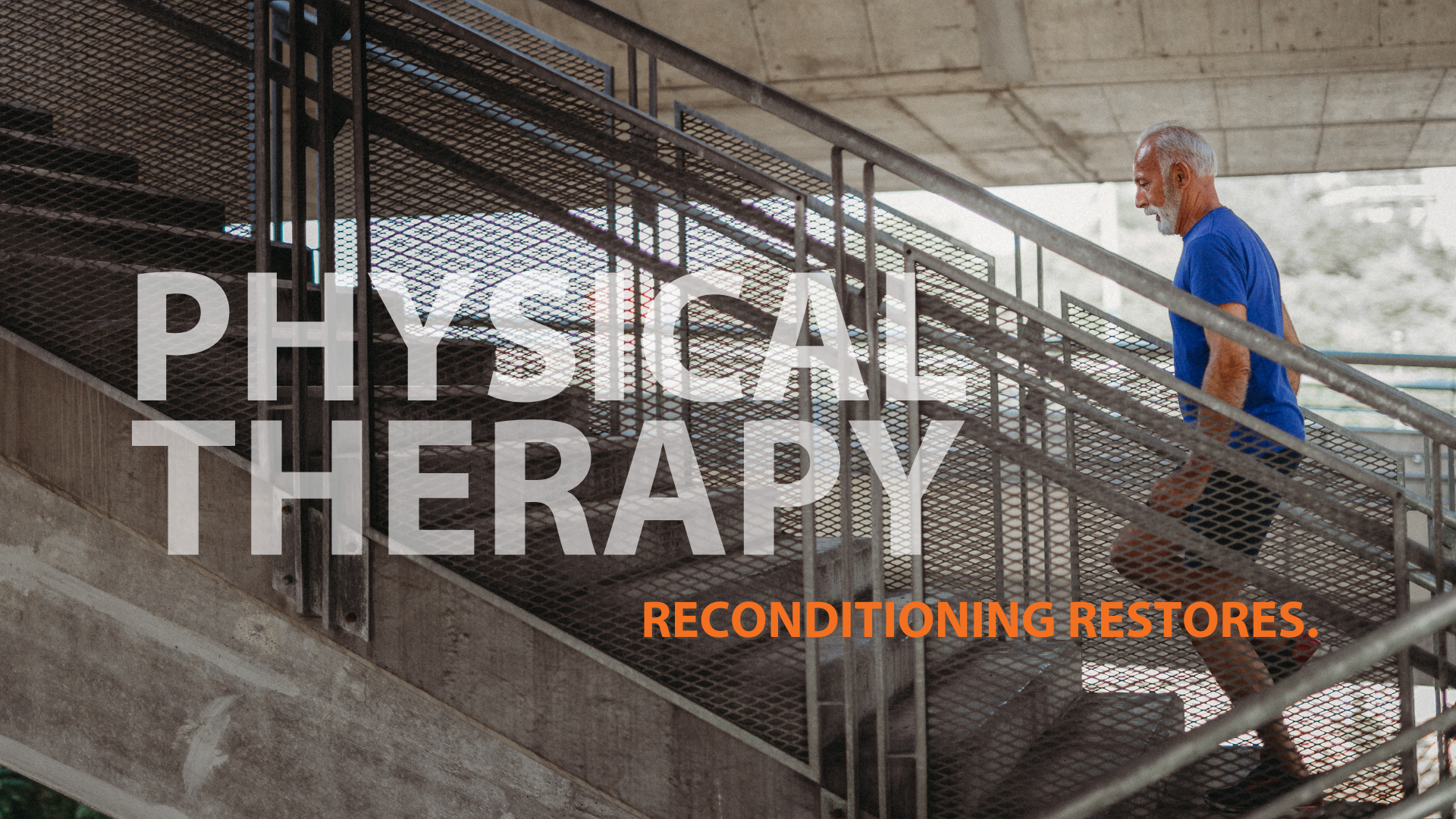 Read more about the article Physical Therapy Reconditioning Restores